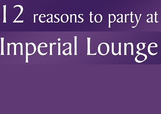 12 reasons to party at Imperial Lounge