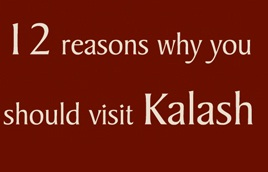 12 reasons why you should Visit Kalash